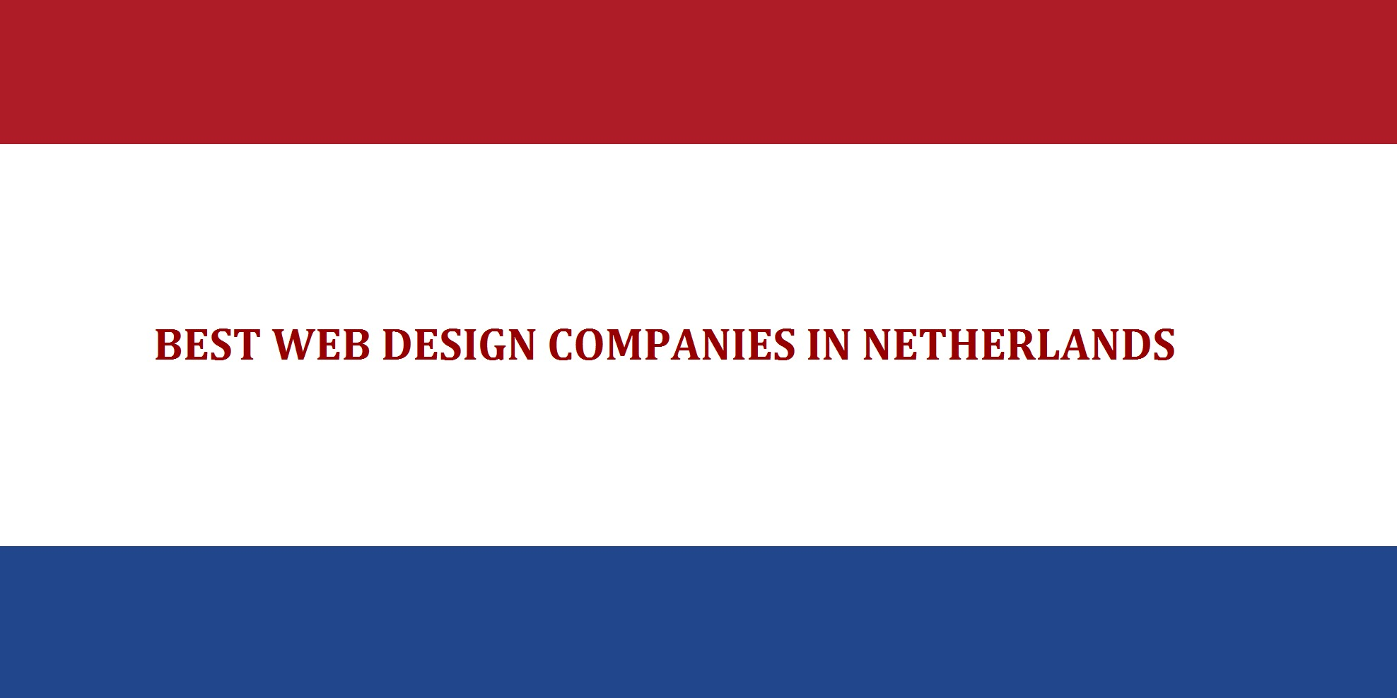 Top 10 Trusted Web Design Companies In Netherlands